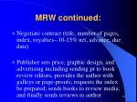 mrw continued