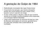 a gesta o do golpe de 1964