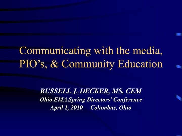 communicating with the media pio s community education n.