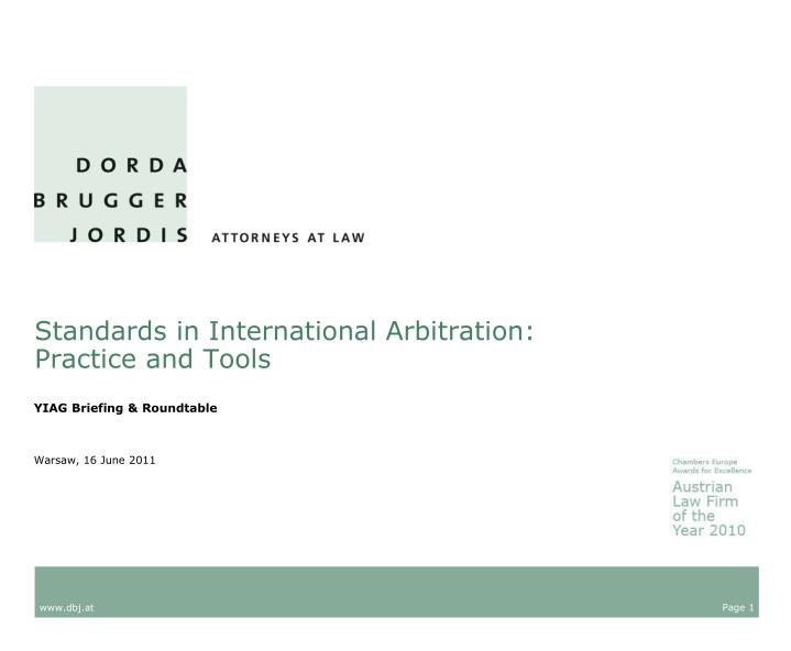 standards in international arbitration practice and tools n.