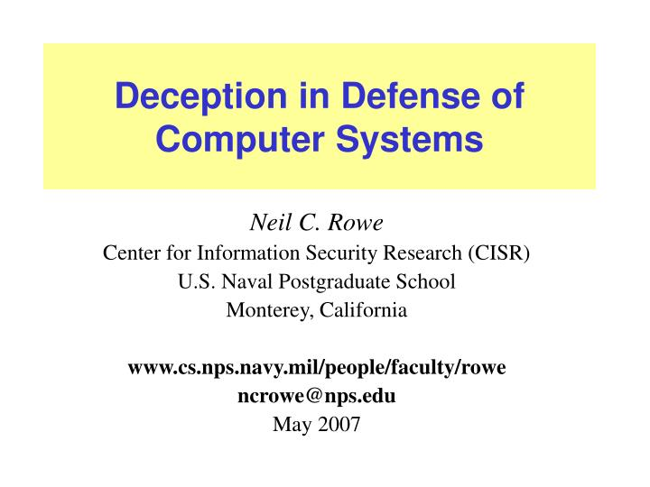 deception in defense of computer systems n.