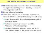 is it ethical for software to deceive