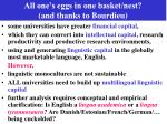 all one s eggs in one basket nest and thanks to bourdieu
