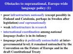 obstacles to supranational europe wide language policy 1
