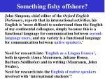 something fishy offshore