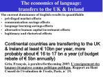 the economics of language transfers to the uk ireland
