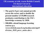 uk economy at risk warns british council if it doesn t invest in international education