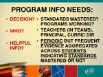 program info needs