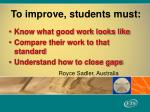 to improve students must