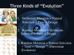 three kinds of evolution