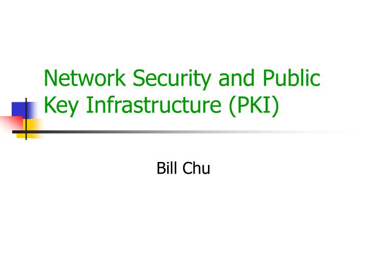 network security and public key infrastructure pki n.