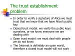 the trust establishment problem