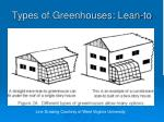 types of greenhouses lean to