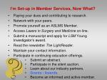 i m set up in member services now what11