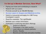 i m set up in member services now what3