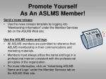 promote yourself as an aslms member