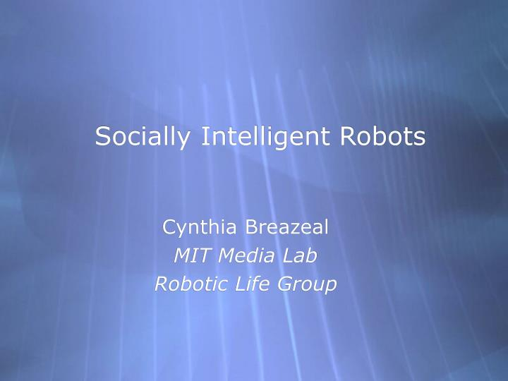 socially intelligent robots n.