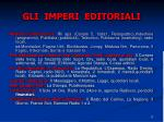 gli imperi editoriali