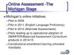 online assessment the michigan stage