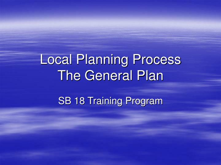 local planning process the general plan n.