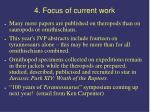 4 focus of current work