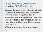 direct sequence most others including 802 11 ethernet