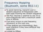 frequency hopping bluetooth some 802 11