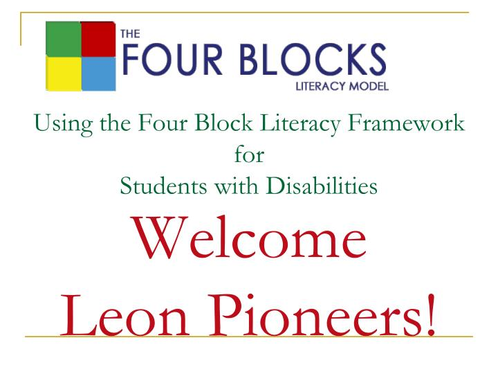 using the four block literacy framework for students with disabilities n.