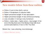 new models follow from these realities