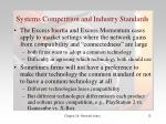 systems competition and industry standards