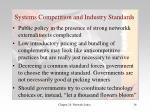 systems competition and industry standards1