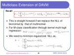 multiclass extension of davm
