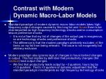 contrast with modern dynamic macro labor models