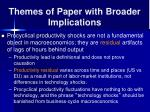 themes of paper with broader implications
