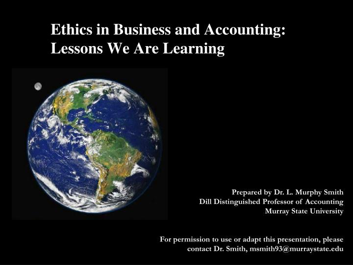 ethics in business and accounting lessons we are learning n.