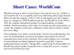 short cases worldcom