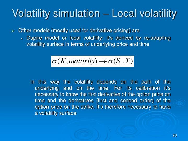Volatility simulation – Local volatility