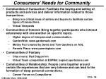 consumers needs for community