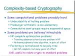 complexity based cryptography