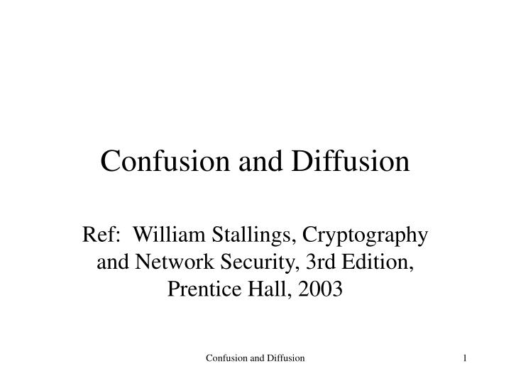 confusion and diffusion n.