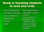 goals in teaching students to read and write