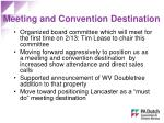 meeting and convention destination