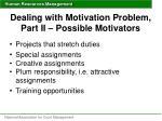 dealing with motivation problem part ii possible motivators1