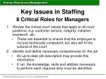 key issues in staffing 8 critical roles for managers