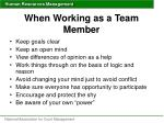 when working as a team member