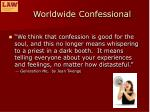 worldwide confessional