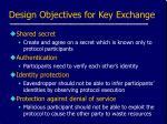 design objectives for key exchange