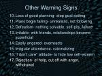 other warning signs7