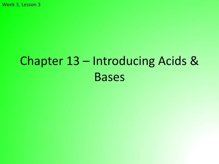 chapter 13 introducing acids bases n.