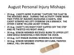 august personal injury mishaps
